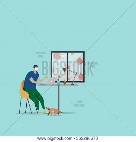 Work From Home Concept. People Sitting Near Window, Remote Working From Home Via Laptop, Prevent Fro