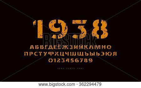 Stencil-plate Sans Serif Font In Classic Style. Cyrillic Letters And Numbers With Rough Texture For