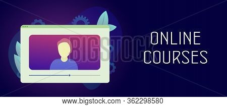 Online Courses, Digital And Distance Online Teaching And Learning Concept. Video Tutorials And Onlin
