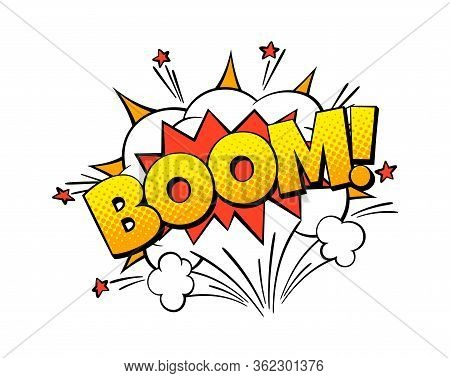Boom Comic Word. Color Art Bubble Shape With Bomb Explosion Effect Cartoon Vector Speech Exploding S