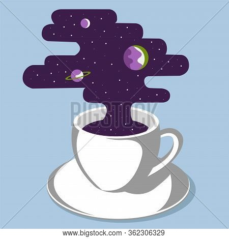 Creative Conceptual Vector Illustration. Poster With Coffee Cup Mug With Outer Space Cosmos And Plan