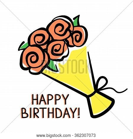 Vector Birthday Card With A Bouquet Of Flowers Hand-drawn On White Background