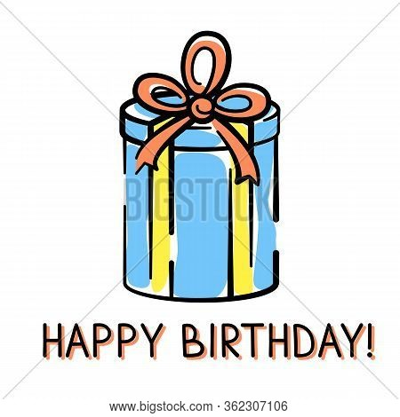 Vector Birthday Card With Gift Box Hand-drawn On White Background