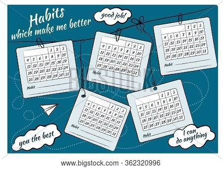Habit Control Sheet And Inscriptions: Habits That Will Make Me Better, Good Work, You Are The Best,