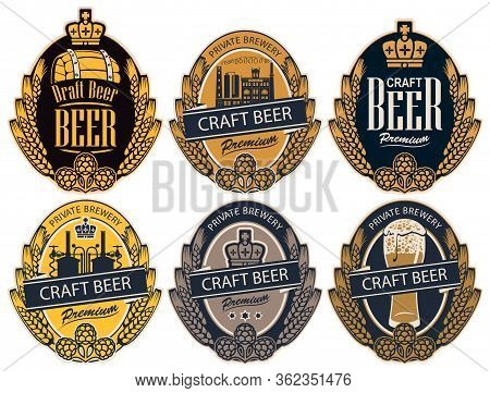 Set Of Six Vector Labels For Craft Beer Of A Private Brewery In The Form Of A Coat Of Arms In Retro