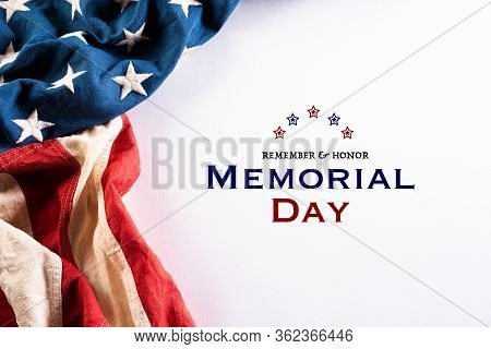 Happy Memorial Day. American Flags With The Text Remember & Honor Against A White Background. May 25