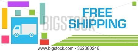 Free Shipping Text Written Over Colorful Background.