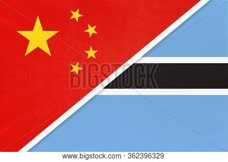 China Or Prc Vs Botswana National Flag From Textile. Relationship Between Asian And African Countrie