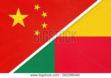 China Or Prc Vs Benin National Flag From Textile. Relationship Between Asian And African Countries.