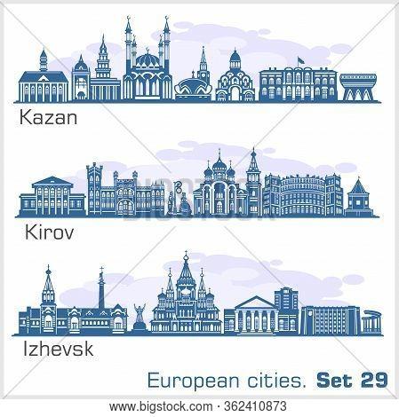 Kirov, Kazan, Izhevsk City Skyline Set. Russia. Vector Silhouette On White.
