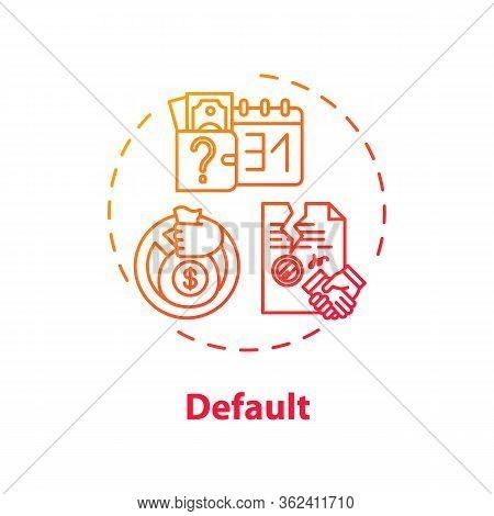 Default Concept Icon. Economic Crisis, Financial Problem Idea Thin Line Illustration. Payment Issues