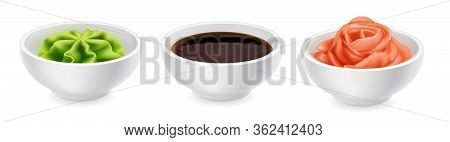 Wasabi Soy Sauce And Ginger In A Bowl. Realistic Vector Icon Set Isolated On White Background. Japan
