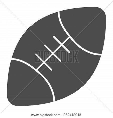 Rugby Ball Solid Icon. Sport Equipment For Rugby Illustration Isolated On White. American Football B