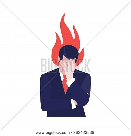 Vector Illustration Of Despair Businessman With Fire Above His Head. Jobless Problem, Lose Job. Unep