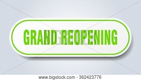 Grand Reopening Sign. Grand Reopening Rounded Green Sticker. Grand Reopening