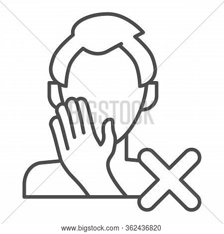 Stop Touch Face Thin Line Icon. Man Touches Face With Hand And Spread Virus Outline Style Pictogram