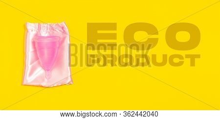 Menstrual Cup. Eco-friendly Life - Organic Made Recycle Things Replace Polymers, Plastics Analogues.