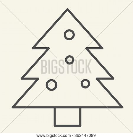 Christmas Tree Thin Line Icon. Decorated Holiday Firtree Outline Style Pictogram On White Background