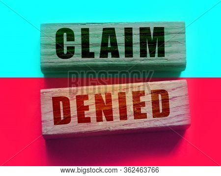 Claim Denied On Wooden Blocks. Business Financing Sponsorship Request Concept, Negative Answer Conce