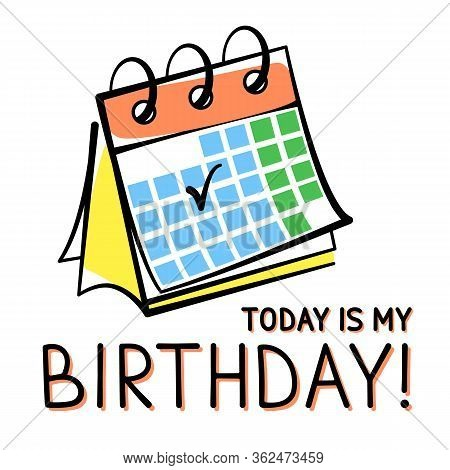 Vector Birthday Card With A Desk Calendar Hand-drawn On White Background