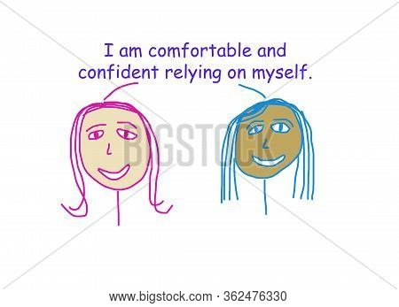 Color Cartoon Showing Two Ethnically Diverse Women Who Are Comfortable And Confident Relying On Them