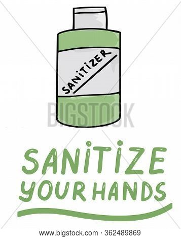 Sanitize Your Hands. Icons Trendy Color Doodles Isolated On A White Background, Lettering, Calligrap