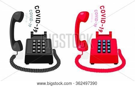 Covid-19 And Stationary Phone With Button Keypad And Raised Handset. Vector Illustration.