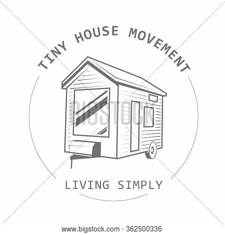 Off Grid Tiny House On Wheels - Trailer Hovel, Traveling Hut Or Cabin