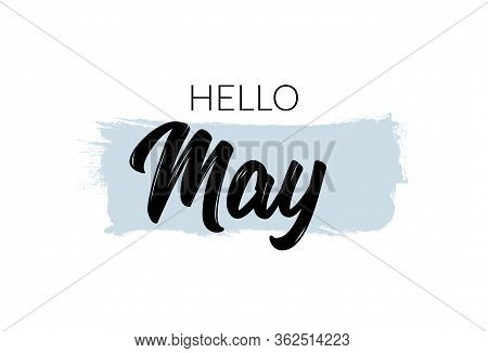 Hello May Month Lettering Vector Welcome Background Design Card