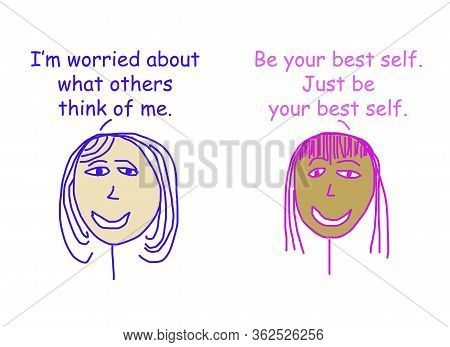 Color Cartoon Of Two Ethnically Diverse Women Talking About The Importqnce Of Being Your Best Self A