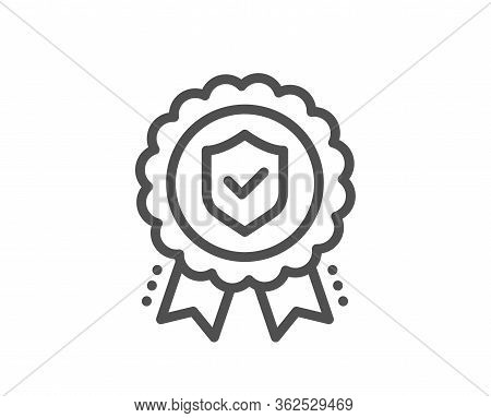 Insurance Medal Line Icon. Certified Risk Coverage Sign. Confirmed Protection Symbol. Quality Design