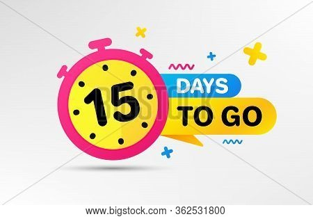 Fifteen Days Left Icon. Countdown Left Days Banner With Timer. 15 Days To Go Sign. Sale Announcement