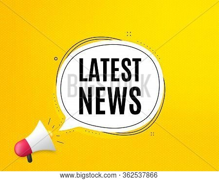 Latest News Symbol. Megaphone Banner With Chat Bubble. Media Newspaper Sign. Daily Information. Loud