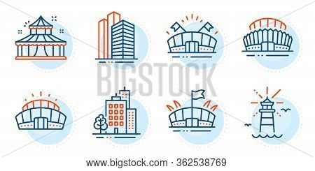 Arena, Arena Stadium And Circus Signs. Lighthouse, Buildings And Sports Stadium Line Icons Set. Skys