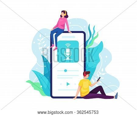 Podcast Concept Illustration. Listen To Podcast With Smartphone, People Listen To Online Radio With