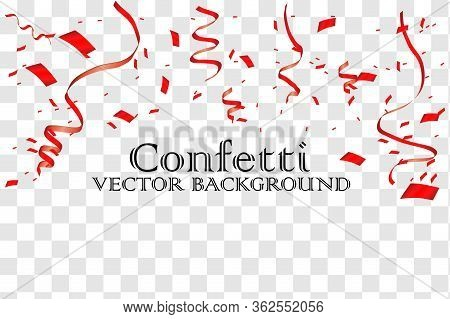 Colorful Bright Red Confetti Isolated On Transparent Background. Festive Vector Illustration. Colorf