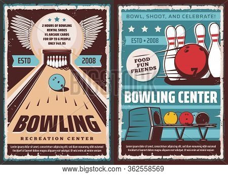 Bowling Center, Vector Vintage Retro Posters, Entertainment Games And Leisure Sport. Bowling Ball An