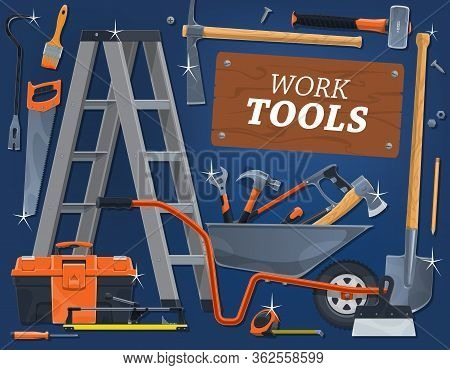 Construction Work Tools, Carpentry, Woodwork And Masonry Instruments, Vector Poster. Handyman Buildi