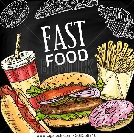 Fast Food Chalk Sketch Poster, Fastfood Bistro Burger, Sandwich Snacks And Desserts, Takeaway And De