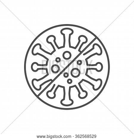 Anti Coronavirus Related Vector Thin Line Icon. Virus Covid-19 In Prohibition Sign. Isolated On Whit