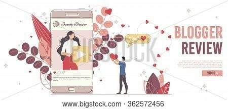 Beauty Blogger Review, Social Media Marketing With Opinion Leader Or Celebrity Promotion Concept. On