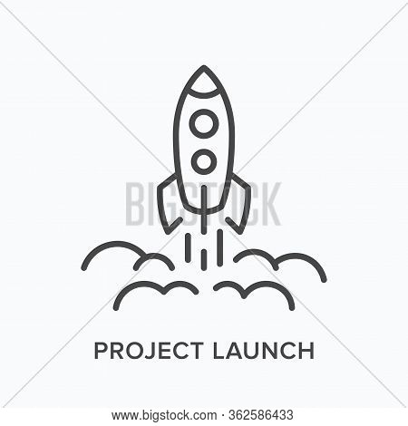 Project Launch Line Icon. Vector Outline Illustration Of Starting Up Rocket. Business Startup Pictor