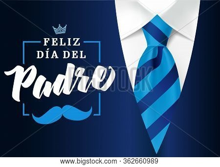The Best Dad In The World - World Best Dad - Spanish Language. Happy Fathers Day - Feliz Dia Del Pad