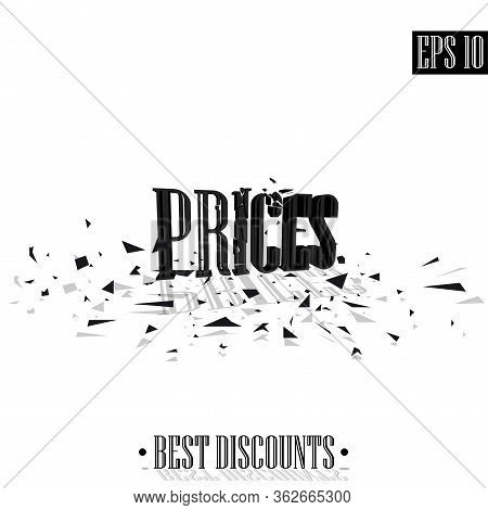 Prices, Destroyed Letters 3d Best Discounts Vector Illustration