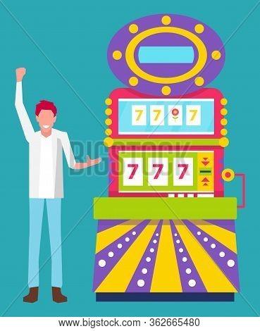 Winning Money In Casino Vector, Man Happy To Get Finances. Lucky Sevens Bingo Winning Fellow In Form