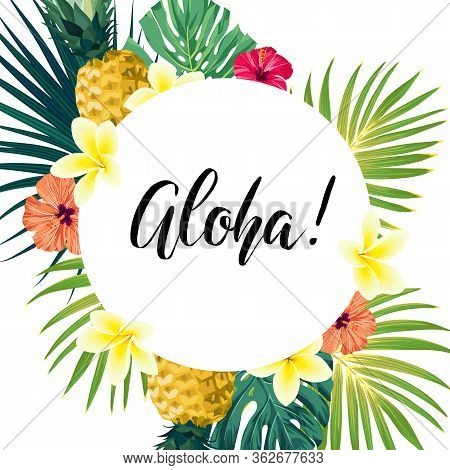 Green Summer Tropical Background With Exotic Monstera Palm Leaves, Pineapples, Plumeria And Hibiscus