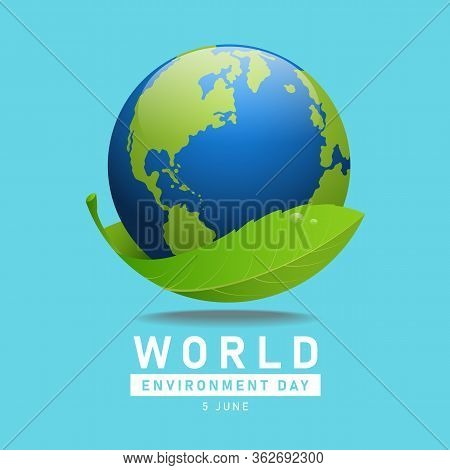 World Environment Day Banner With Leaf Holding A Globe World Vector Design