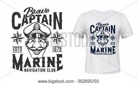 Marine T-shirt Print, Captain In Hat With Anchor, Vector Grunge Navy Blue Template Mockup. Sea And O