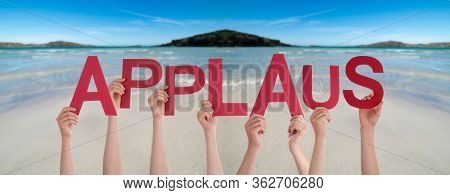 People Hands Holding Word Applaus Means Applause, Ocean Background