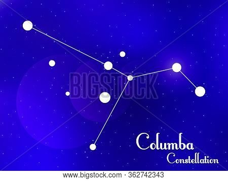 Columba Constellation. Starry Night Sky. Cluster Of Stars, Galaxy. Deep Space. Vector Illustration